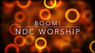 Download Mp3 Boom! - Ndc Worship  Lyric Video