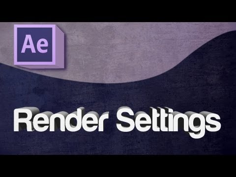 After Effects CS6 - Highest Quality Render Settings using Media Encoder