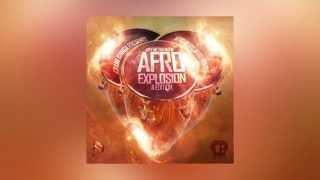 AFRO EXPLOSION II mixed by ClubBanga( AFROBEATS/AFROHOUSE ) 2015
