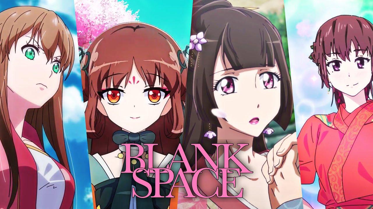 Blank Space「AMV」Qian Yunxi, Ye Jinxuan, Si Yan and Suluo