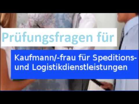 Prüfungsfragen Ihk Kaufmann Speditions und Logistidienstleistungen