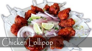 Chicken Lollipop - Indian Chinese Appetizer