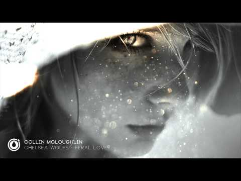 Chelsea Wolfe - Feral Love (Collin McLoughlin Game of Thrones Remix)