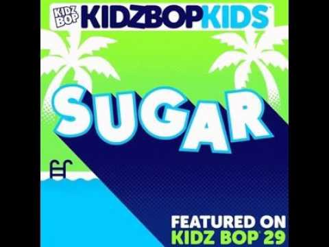 Kidz bop Kids - Sugar (from Kidz Bop 29)