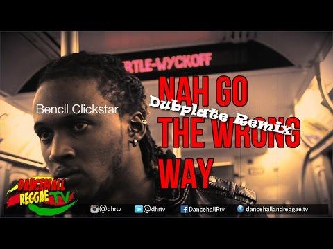 Bencil - Nah Go The Wrong Way [DJ Kaas Video Dubplate Remix] ▶Reggae 2016