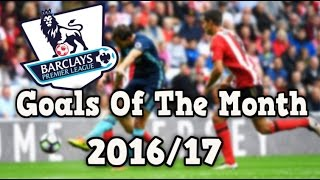 premier league epl best goals of the month august 2016 hd