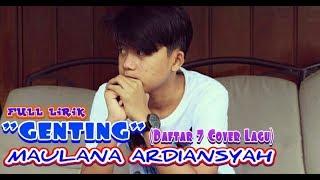 genting maulana ardiansyah full lirik cover kompilasi 7 lagu hits