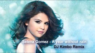 Play A Year Without Rain (Dave Aude Club Remix)