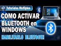 Habilitar Bluetooth En Windows 10 - Activar Bluetooth En Laptop