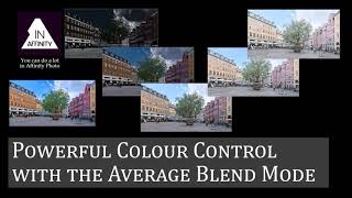Powerful Colour Control with the Average Blend Mode