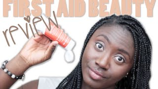 THE SATURDAY REVIEW || FIRST AID BEAUTY