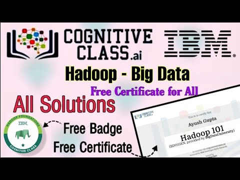 hadoop-101-&-big-datasolutions-cognitive-classes-answers-ibm-free-certificate