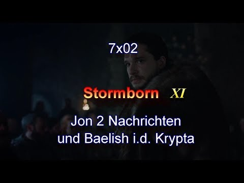s7x02 Stormborn Teil XI - Jon 2 Nachrichten und Baelish in der Krypta - Game of Thrones DEUTSCH