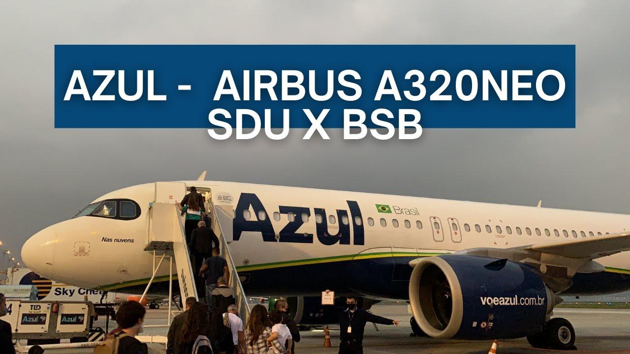 Download TRIP REPORT | Azul Linhas Aéreas - Airbus A320neo - Rio (SDU) to Brasília (BSB) | Espaço Azul