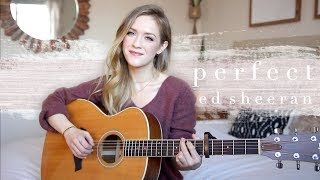 Perfect - Ed Sheeran Cover | Carley Hutchinson