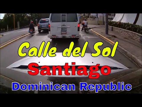 Driving Downtown - Calle Del Sol - santiago - Dominican Republic