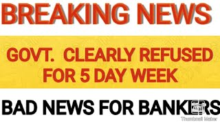 11th BPS Latest News | No Five Day Week For Bankers