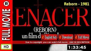 Watch Online: Reborn (1981)