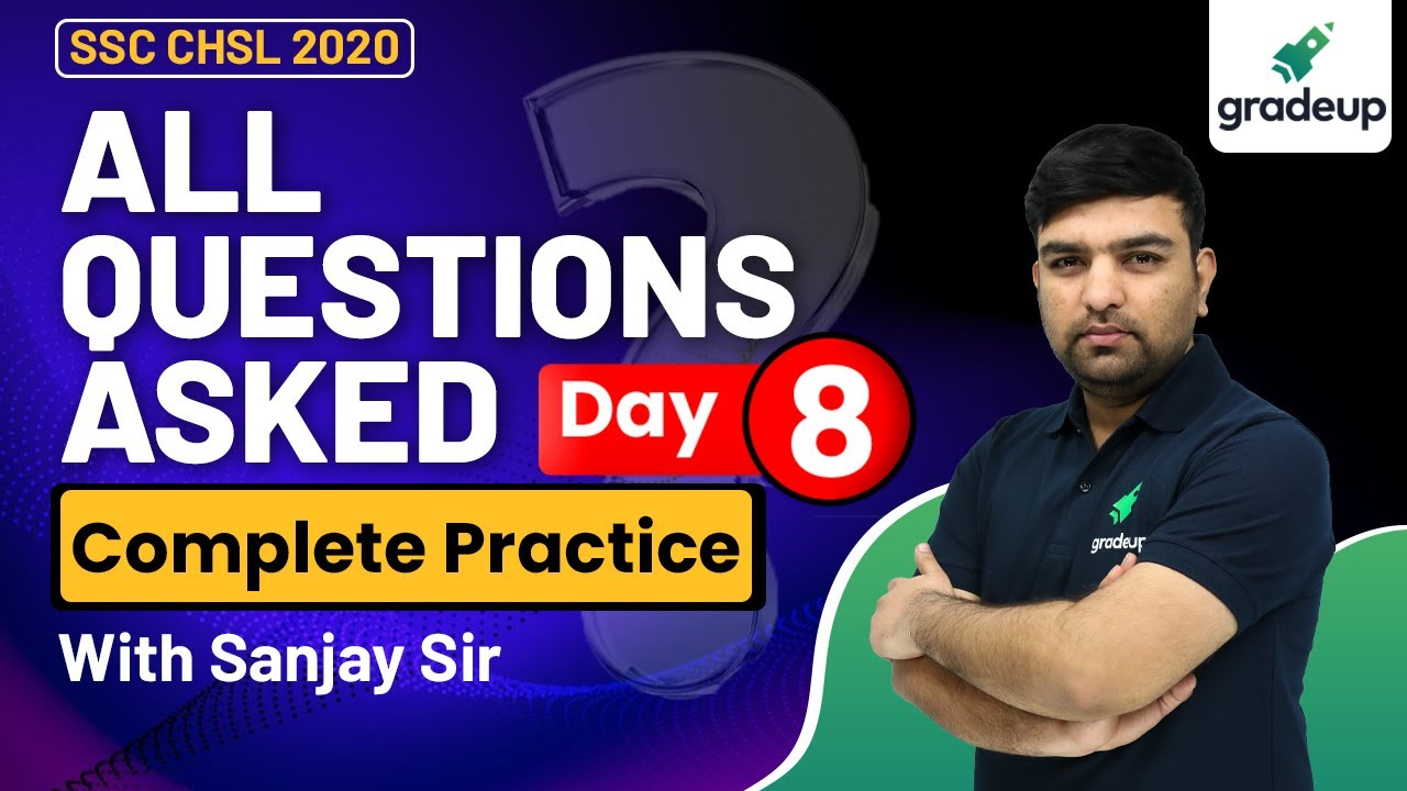All Asked Ques. (Day 8)   Complete Practice   SSC CGL & CHSL 2020-21 Exam   Sanjay Tomar   Gradeup