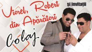 Viorel din Aparatori si Robert din Aparatori - Muzica de Ascultare (Colaj 2015)