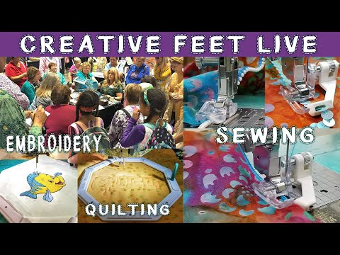 LIVE - Creative Feet POP-UP Sewing & Quilting SHOW!