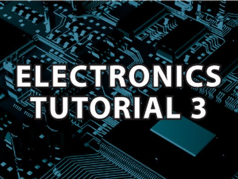 Electronics tutorial youtube.
