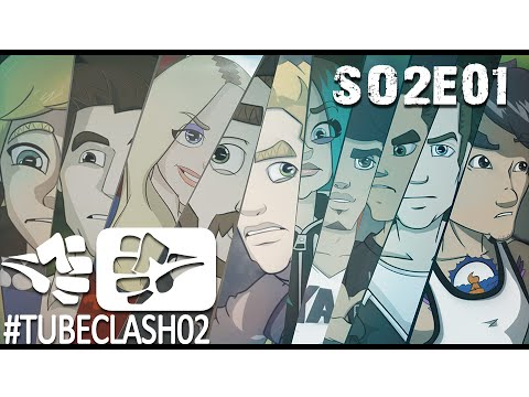 #TubeClash02 - Episode 01