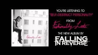 "Falling In Reverse - ""Self-Destruct Personality"" (Full Album Stream)"