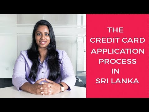 CREDIT CARD APPLICATION PROCESS IN SRI LANKA