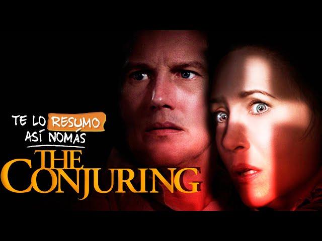 El Conjuro 1 y 2   #TeLoResumoAsíNomás 249