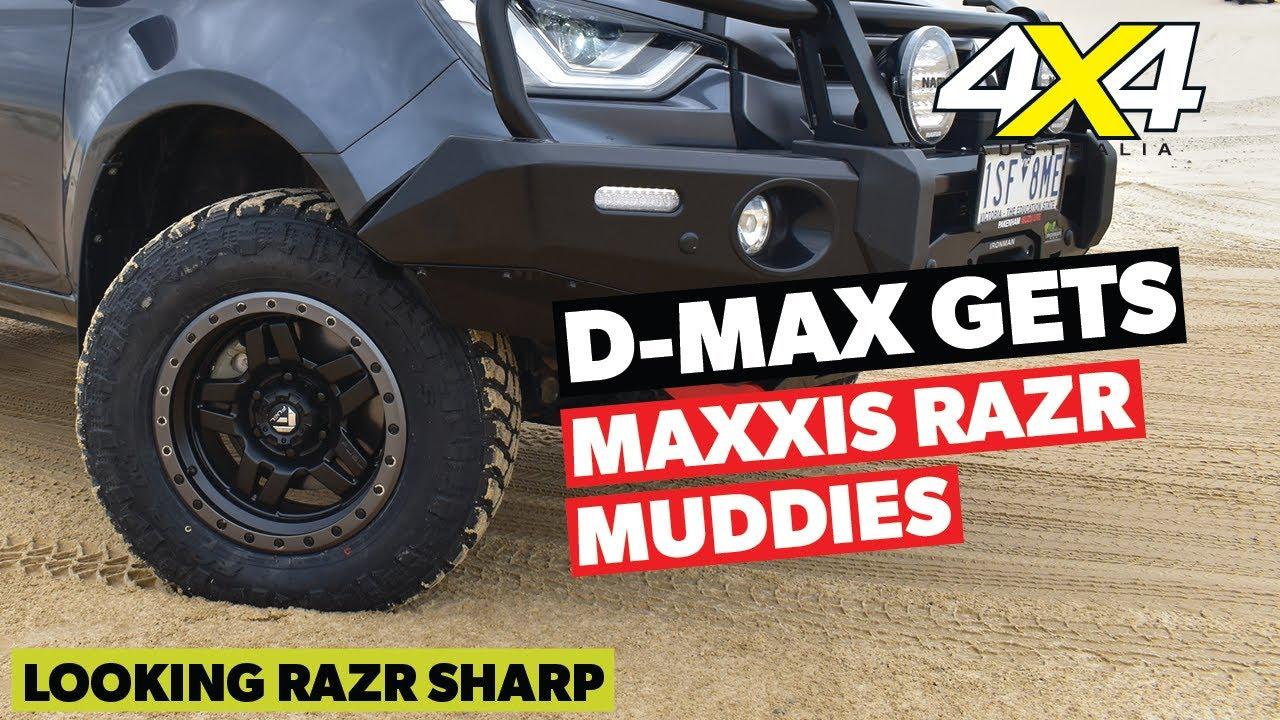 D-MAX gets a set of Maxxis RAZR muddies | 4X4 Australia