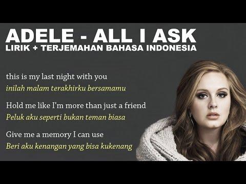 Adele All I Ask Video Lirik Dan Terjemahan Bahasa Indonesia