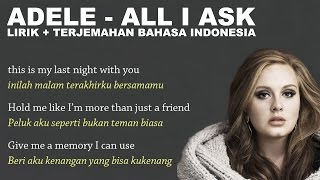 Adele All I Ask Video Lirik dan Terjemahan Bahasa Indonesia