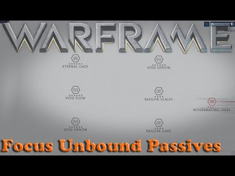 Warframe - Focus Unbound Passives thumbnail