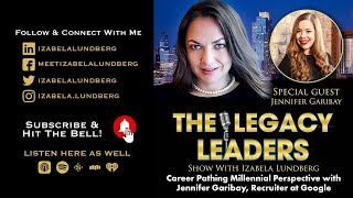 Career Pathing Millennial Perspective with Jennifer Garibay, Recruiter at Google
