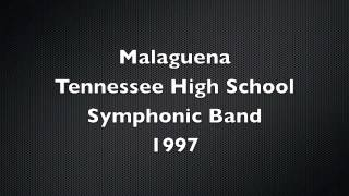 Download Malaguena Tennessee High School Symphonic Band MP3 song and Music Video