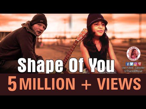 Praniti | Shape Of You (Full Version) | Ed...