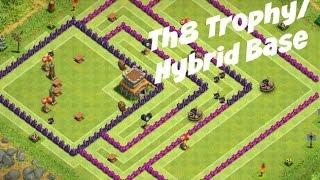 Th8 TROPHY/HYBRID BASE! Clash of Clans!