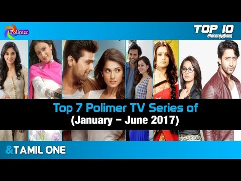 Top 7 Polimer TV Serial Of January To June 2017
