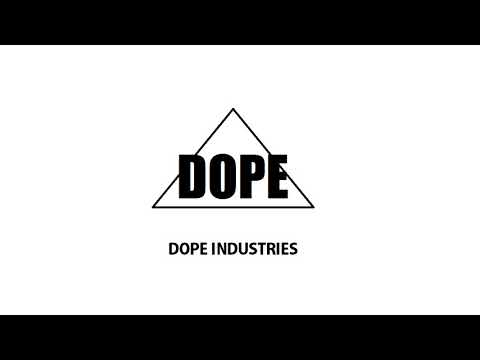Dope// Dope Industries