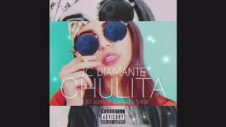 JC DIAMANTE - CHULITA (PROD. JUAN ALCARAZ & SANE) || Como ro...