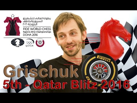 SPECIAL EDITION Grischuk's best Qatar Blitz  against Nepomniachtchi  30 Dec 2016
