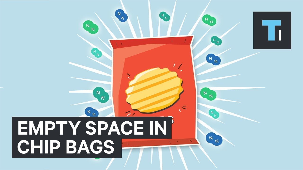 Why Potato Chip Bags Are Always Empty At The Top Youtube