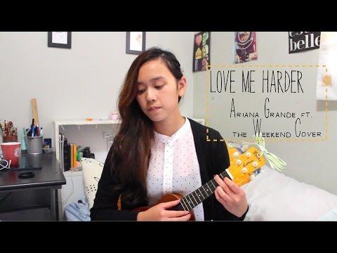 love-me-harder---ariana-grande-ft.-the-weeknd-||-ukulele-cover-|-chrisstime