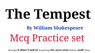 The Tempest, MCQ, QUESTIONS, ANSWER, BY William Shakespeare, For tgt, pgt, Net, jrf, Gic, Grade 1