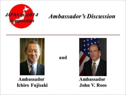 JAPAN in 2014 Symposium - Ambassador's Discussion
