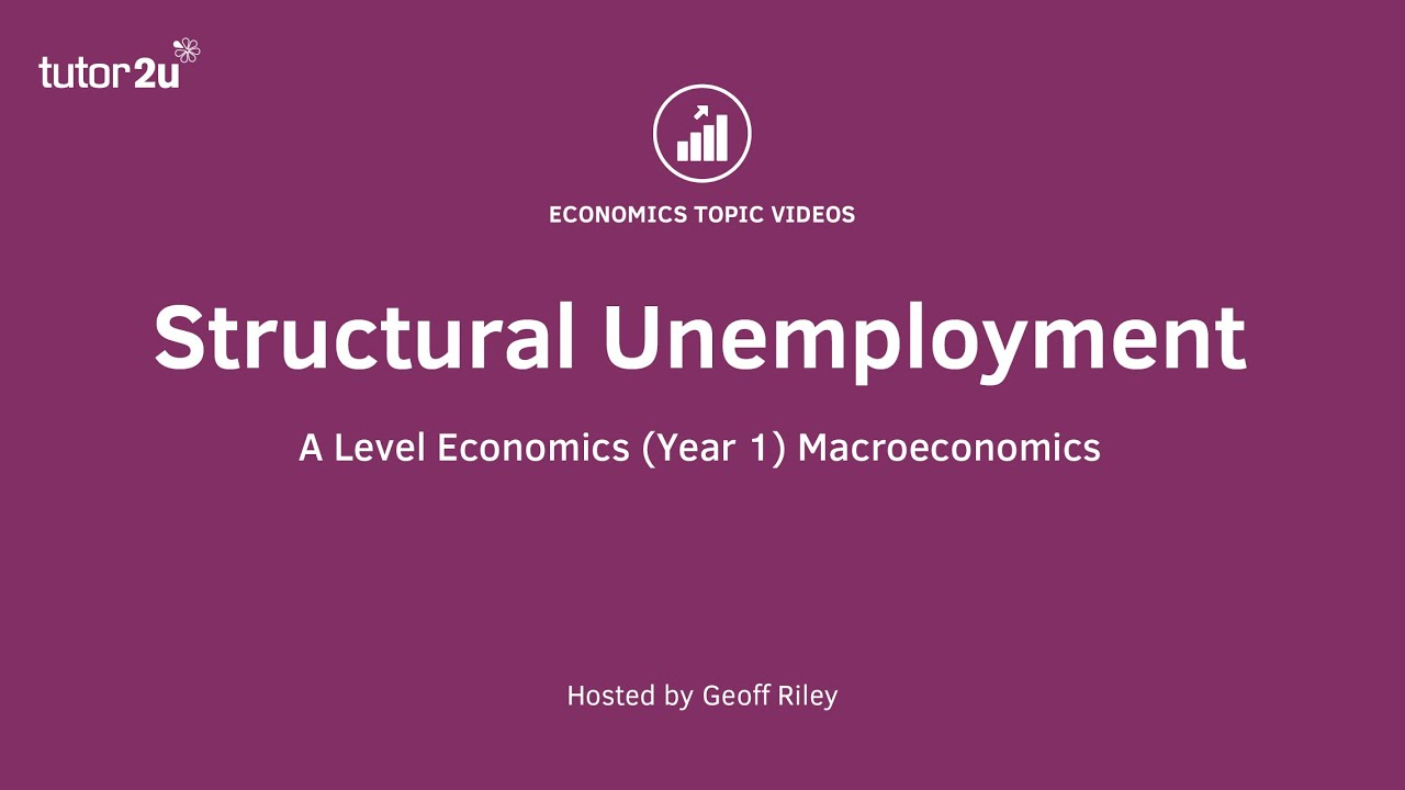 Unemployment - Main Causes of Unemployment | Economics | tutor2u