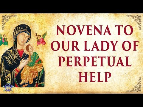 🙏 Novena to Our Lady of Perpetual Help - Very Powerful 🙏