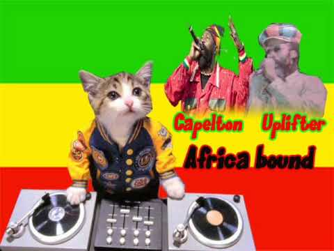 capelton ft Uplifter- Africa bound