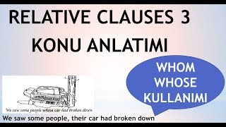 Relative clauses  3  konu anlatımı    Whose  Whom